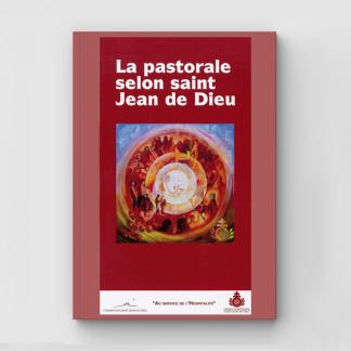 Pastorale socio-sanitaire selon saint Jean de Dieu