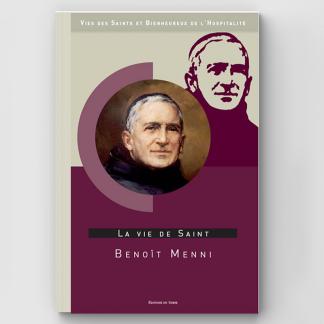 La vie de saint Benoît Menni
