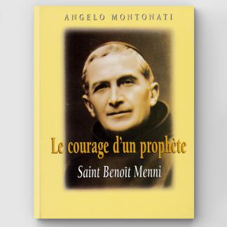 Le Courage d'un prophète - Saint Benoît Menni