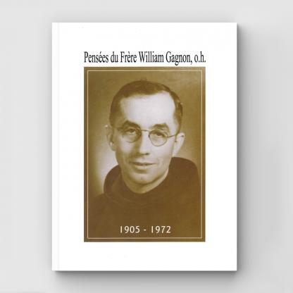 Pensées du Frère William Gagnon